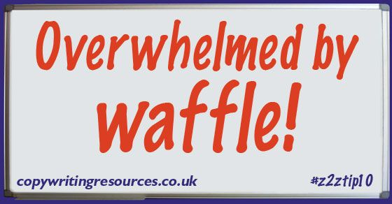 Copywriter overwhelmed by waffle