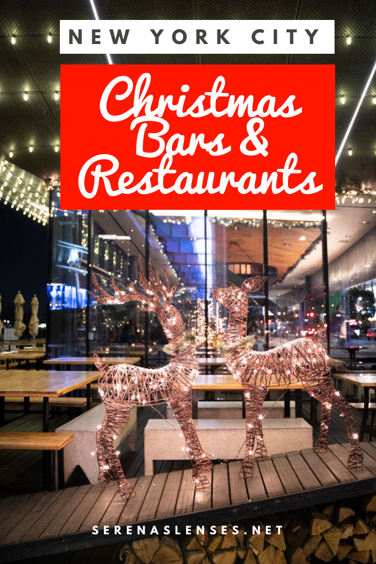 The Most Festive Christmas Pop Up Bars And Restaurants In Nyc Serena S Lenses In 2020 Restaurant New York Nyc Christmas Nyc Restaurants