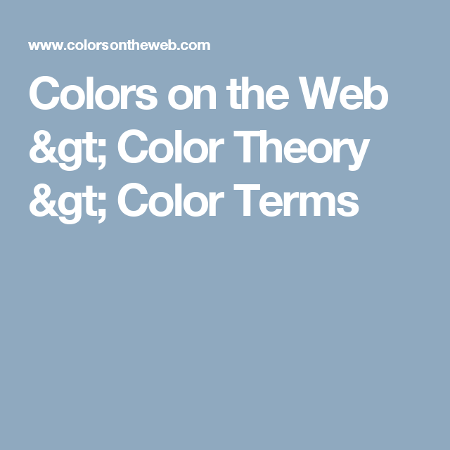 Colors On The Web Color Theory Terms