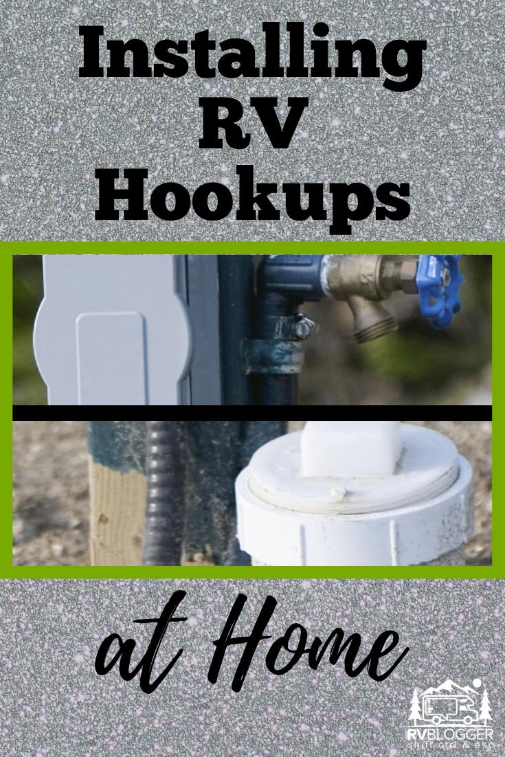 How To Install Rv Hookups At Home Rvblogger Rv Maintenance Rv Camping Tips Camper Repair