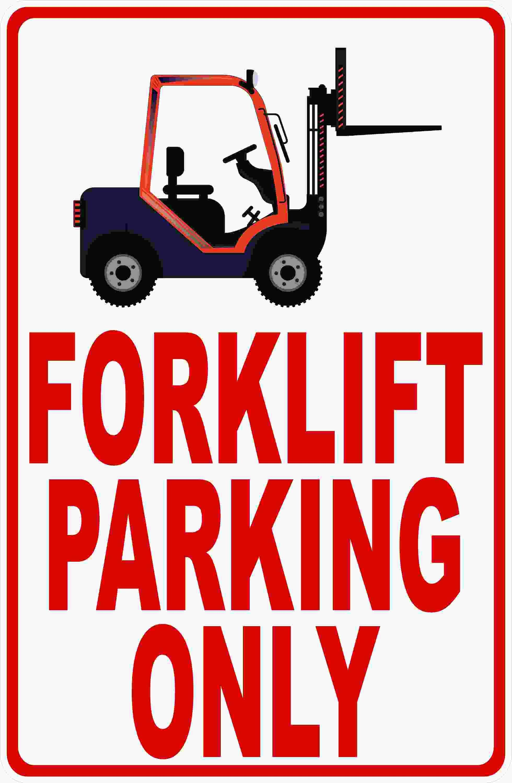 Forklift parking only sign forklift forklift training
