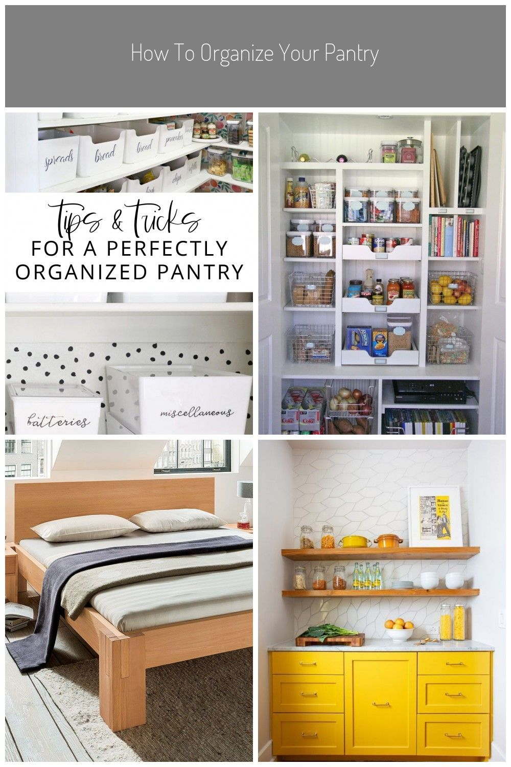 Pantry Organization 101 Here Are Our Best Tips And Products For Designing The Pantry Of Your Dreams S In 2020 Aufgeraumte Speisekammer Bett Mit Stauraum Design Ideen