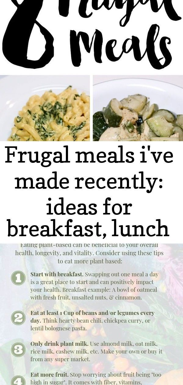 Frugal meals i've made recently: ideas for breakfast, lunch and dinner! showing you guys a few meals #plantbasedrecipesforbeginners Frugal Meals I've made recently: Ideas for breakfast, lunch and dinner! Showing you guys a few meals that I made recently that hit the mark with both flavor and budget. #Beginners #Eat #PlantBased - How to Eat Plant-Based for Beginners  How to Eat Plant-Based for Beginners. Eating plant-based can be beneficial to your overall health, longevity, and vitality. Cons #plantbasedrecipesforbeginners