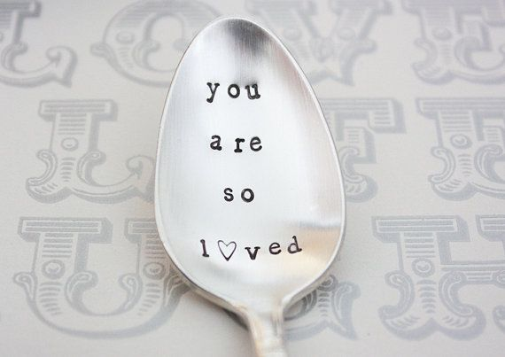 You Are So Loved. Vintage Tea Spoon. Hand Stamped Vintage Silverware by The Faded Nest.