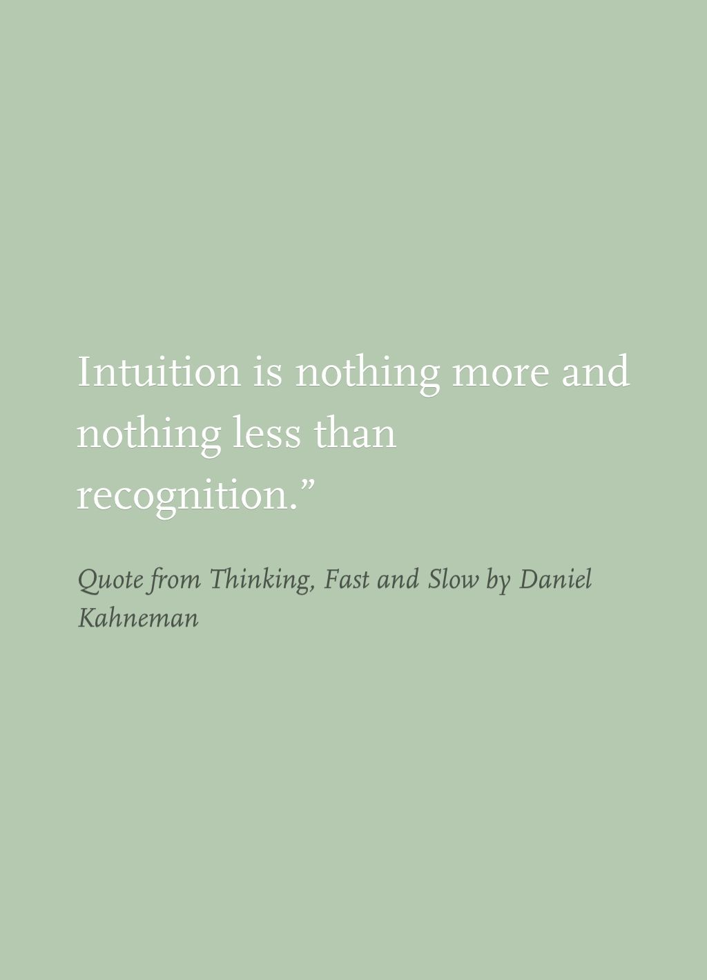 Quote From Thinking Fast And Slow By Daniel Kahneman