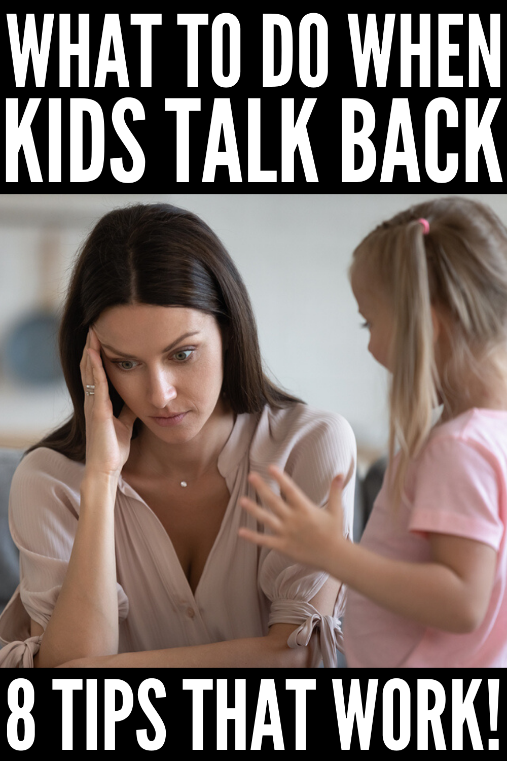 What to Do When Kids Talk Back: 8 Tips for Parents in 2020 ...