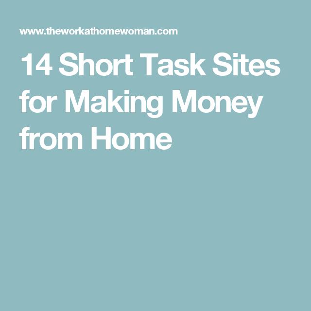 18 Short Task Sites for Making Money from Home | Penny Smart | Make