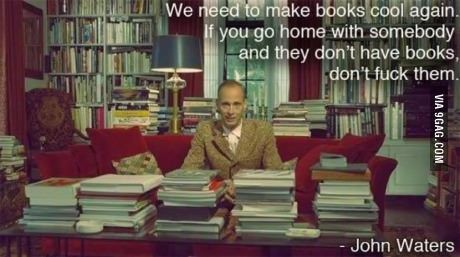 John Waters on books.