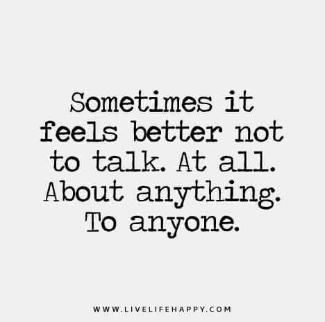 I mean, why bother...   Silence quotes, Quiet quotes, Mad quotes