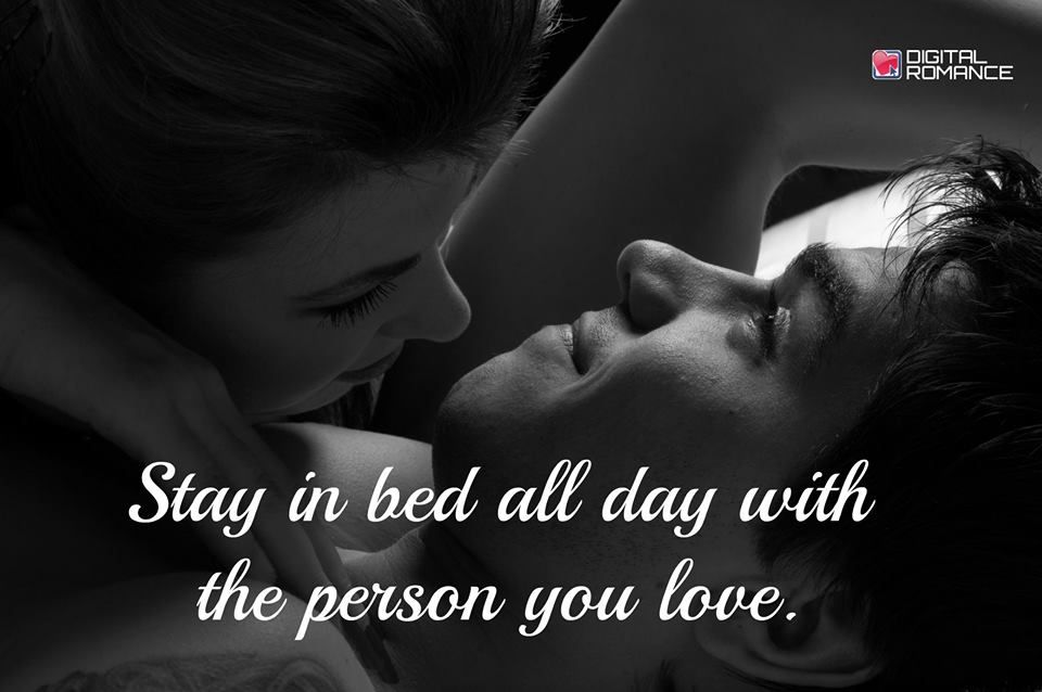 Digital Romance Inc On Twitter Romance Love Quotes With Images Stay In Bed