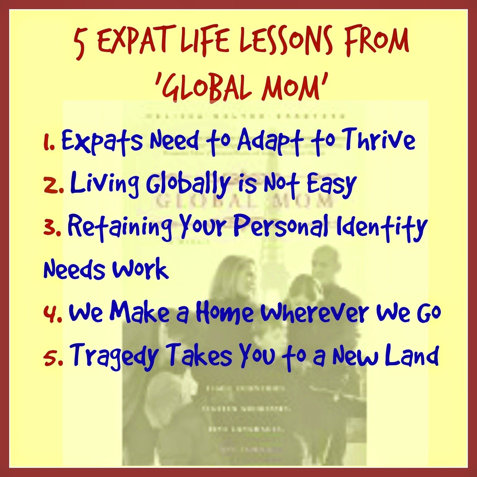 Expat Life With a Double Buggy: 5 expat life lessons realised from reading the beautifully written expat memoir Global Mom