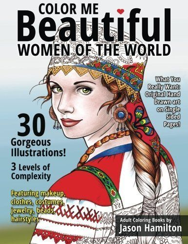 Color Me Beautiful, Women of the World features designs of 30 women from around the world wearing the clothing, jewelry, costumes and hairstyles of their individual cultures. This coloring book is truly designed for all skill levels: beginner (10 simple illustrations), intermediate (10 illustrations with more detail) and advanced (10 challenging illustrations). This adult coloring book is unlike no coloring book you have ever seen before. Renouned artist Jason Hamilton has designed other…