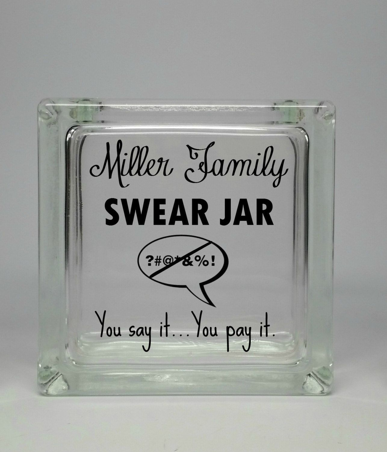 Family Swear Jar - Savings Bank - You Say It You Pay It - Family Curse Jar - Savings Coin Jar - Personalized Curse Jar - Funny Family Gift by SignsOLife on Etsy