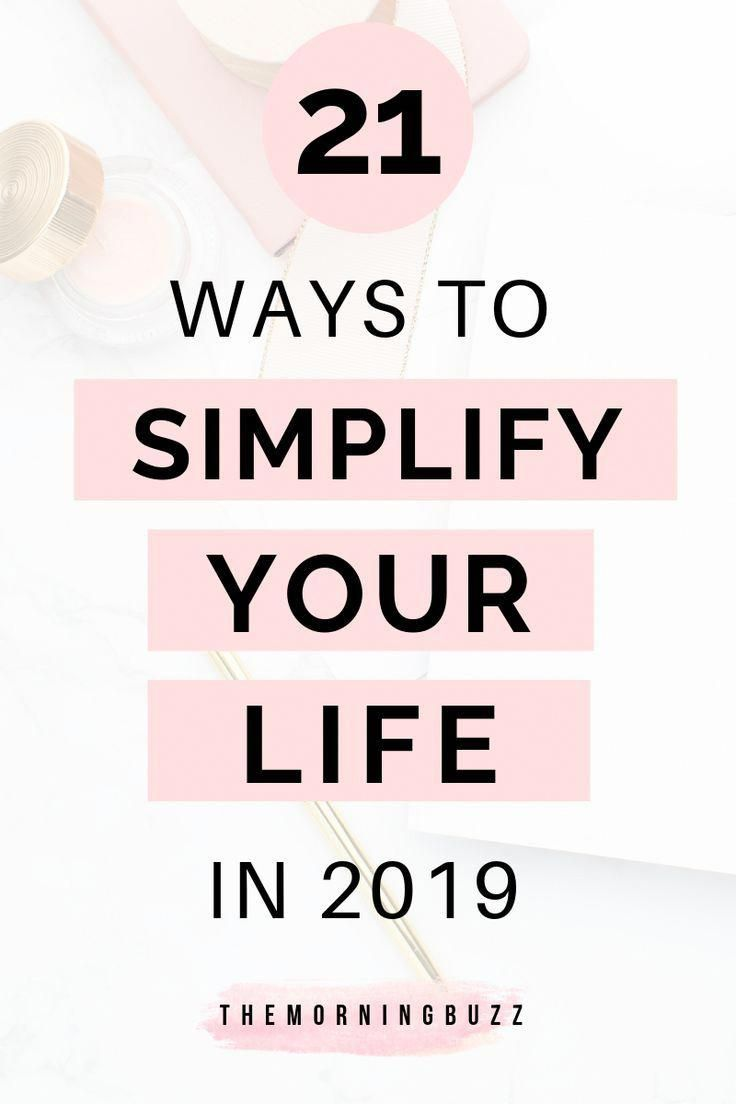 Look forward to a great year with these 21 easy ways to simplify your life so you can stress less an...