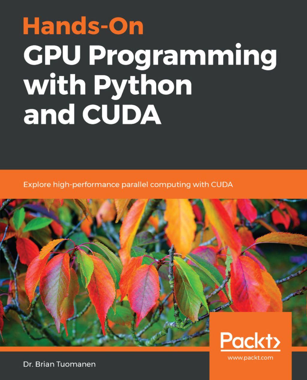 Hands-On GPU Programming with Python and CUDA (eBook