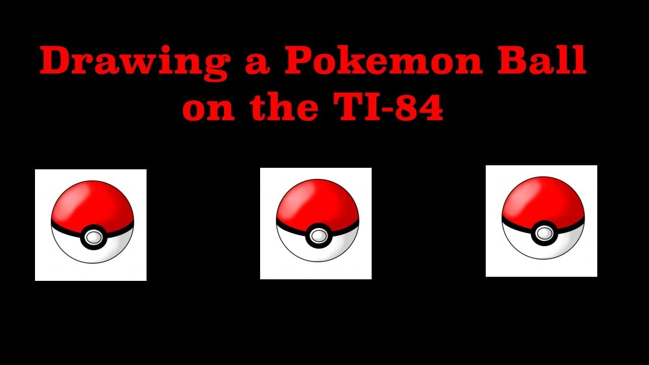 How to draw a pokemon ball on the ti84 plus ce math
