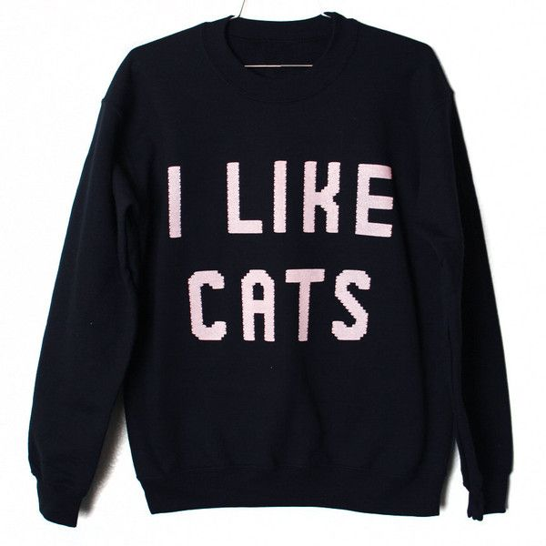 I Like Cats Sweatshirt found on Polyvore