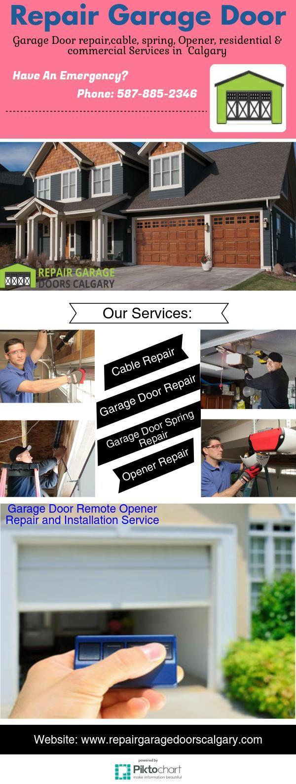 24 7 Garage Door Repair Services Available In Calgary We Offer Same Day Repair Service Feel Free To Contact Us Garage Door Repair Service Garage Door Repair