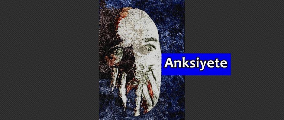 Anksiyete :http://beylikduzupsikolog.org/anksiyete/