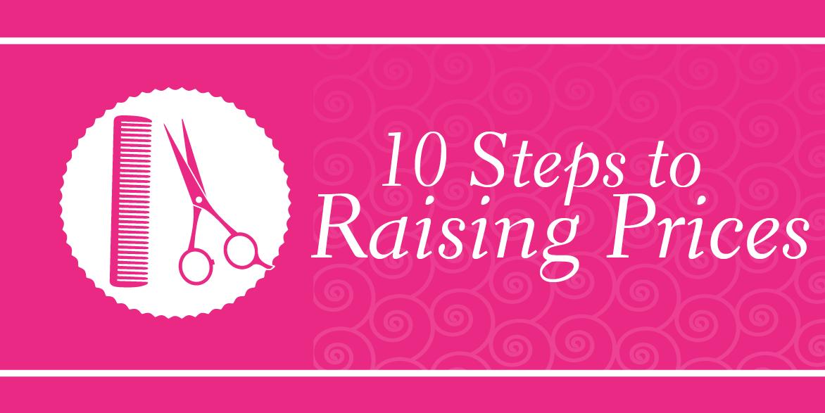 10 Tips for Raising Prices Salon signs, Salon
