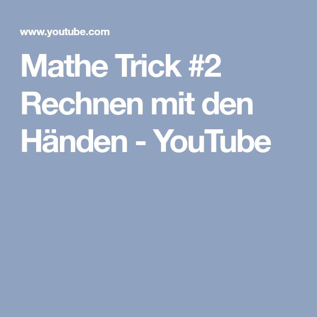 Mathe Trick #2 Rechnen mit den Händen - YouTube | Klassenzimmer ...