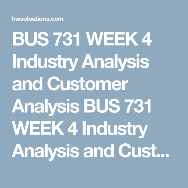 Bus  Week  Industry Analysis And Customer Analysis Bus