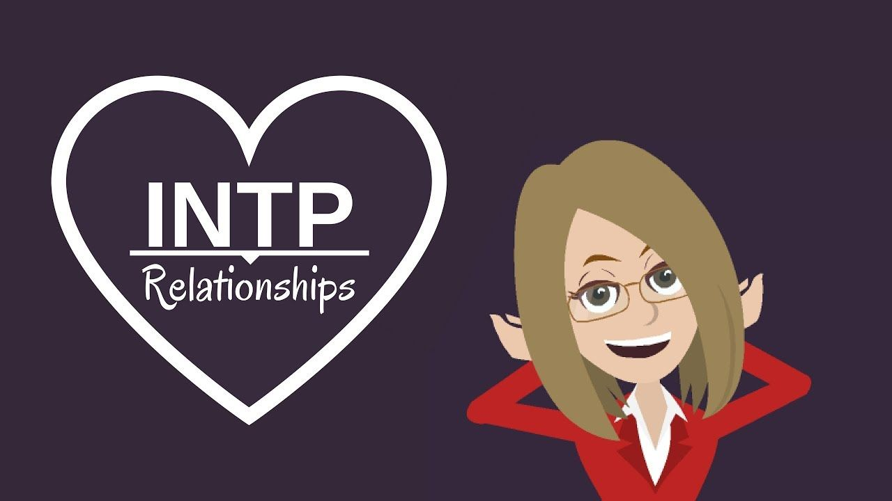 INTP INFP Love |Intp Relationship Advice