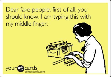 Roxy Blogs About Nothing Fake Friends Meme Fake People Meme Fake People