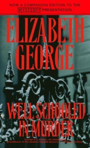 Well-Schooled in Murder (Inspector Lynley Book 3) (English Edition) von Elizabeth George, http://www.amazon.de/dp/B000W93CUO/ref=cm_sw_r_pi_dp_PnC9vb0VGX0XV