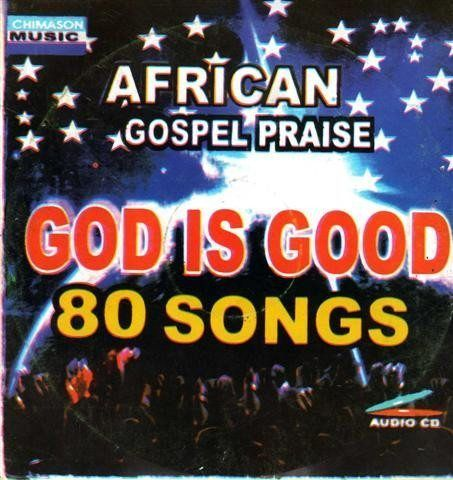 African Gospel Praise - God Is Good - CD