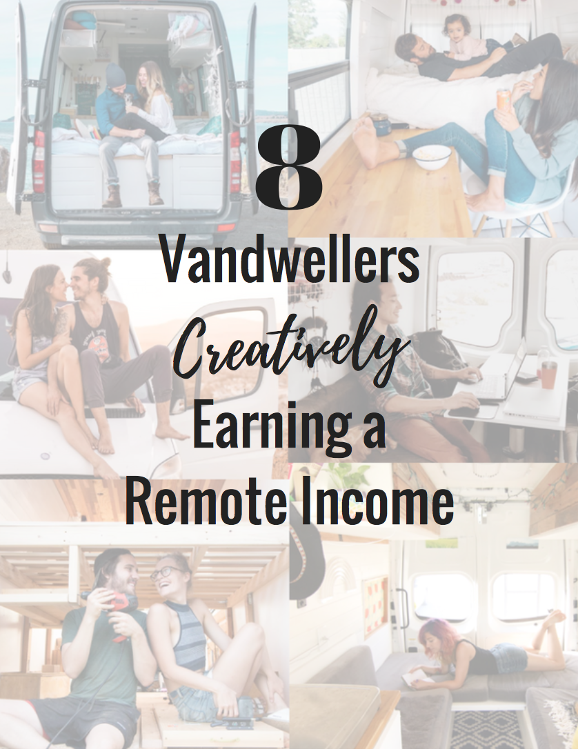 Learn how these creative vandwellers earn their income on the road! #vanlife