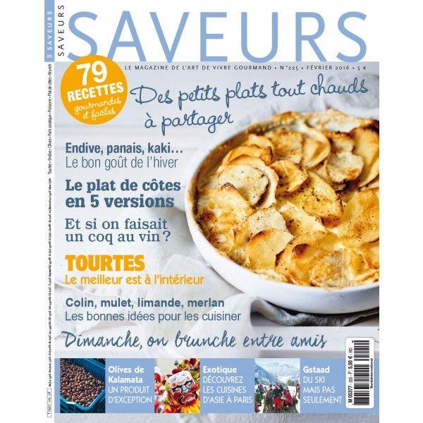 SAVEURS Février 2016 - Le magazine de l'art de vivre gourmand