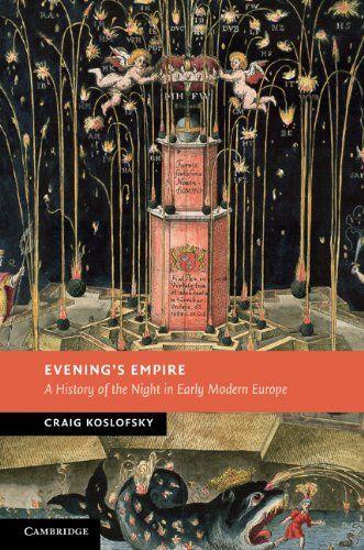Amazon.com: Evening's Empire (New Studies in European History) eBook: Craig Koslofsky: Kindle Store