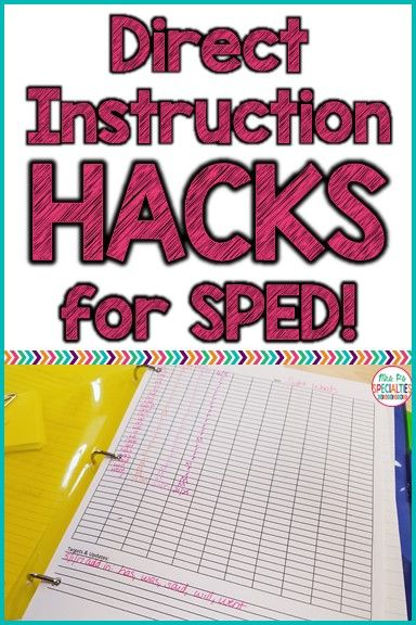 Direct Instruction Hacks For Special Education Classrooms · Mrs. P's Specialties