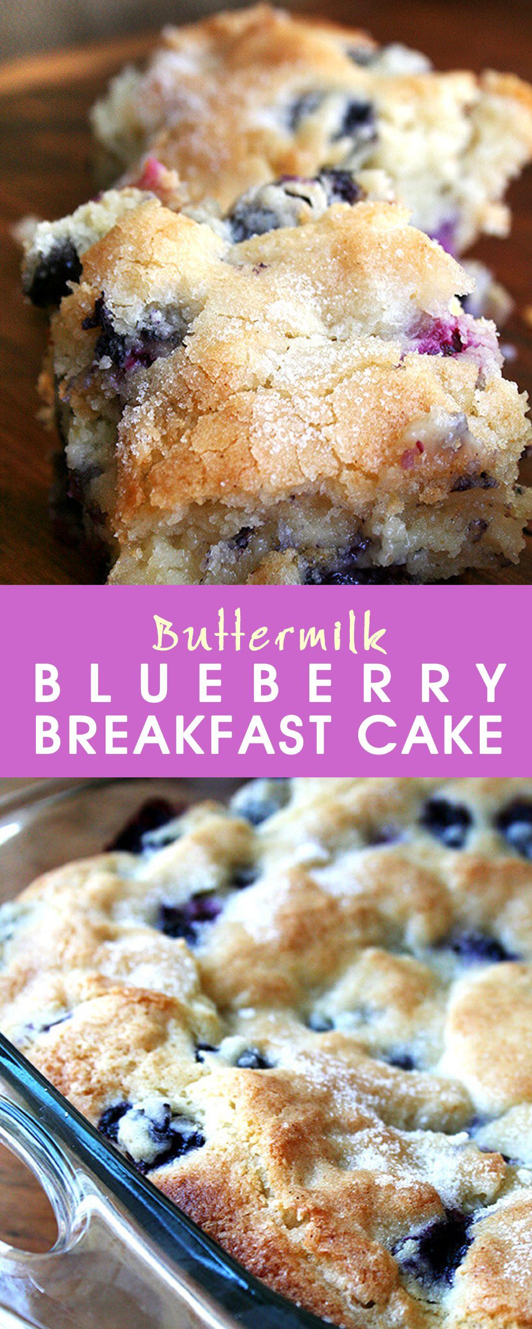 Buttermilk Blueberry Breakfast Cake Breakfast Cake Breakfast Cake Recipes Blueberry Breakfast Cake
