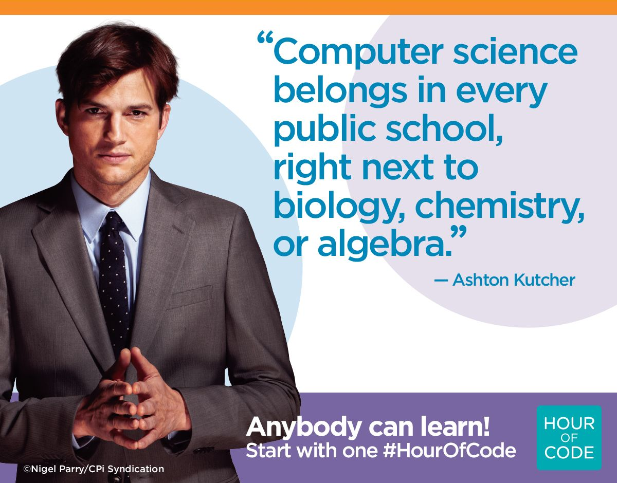 Quotes About Computer Science Students 15 Quotes: Great Quote By Ashton Kutcher! Join The Movement And Get