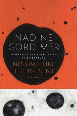No Time Like the Present- postcolonial lit
