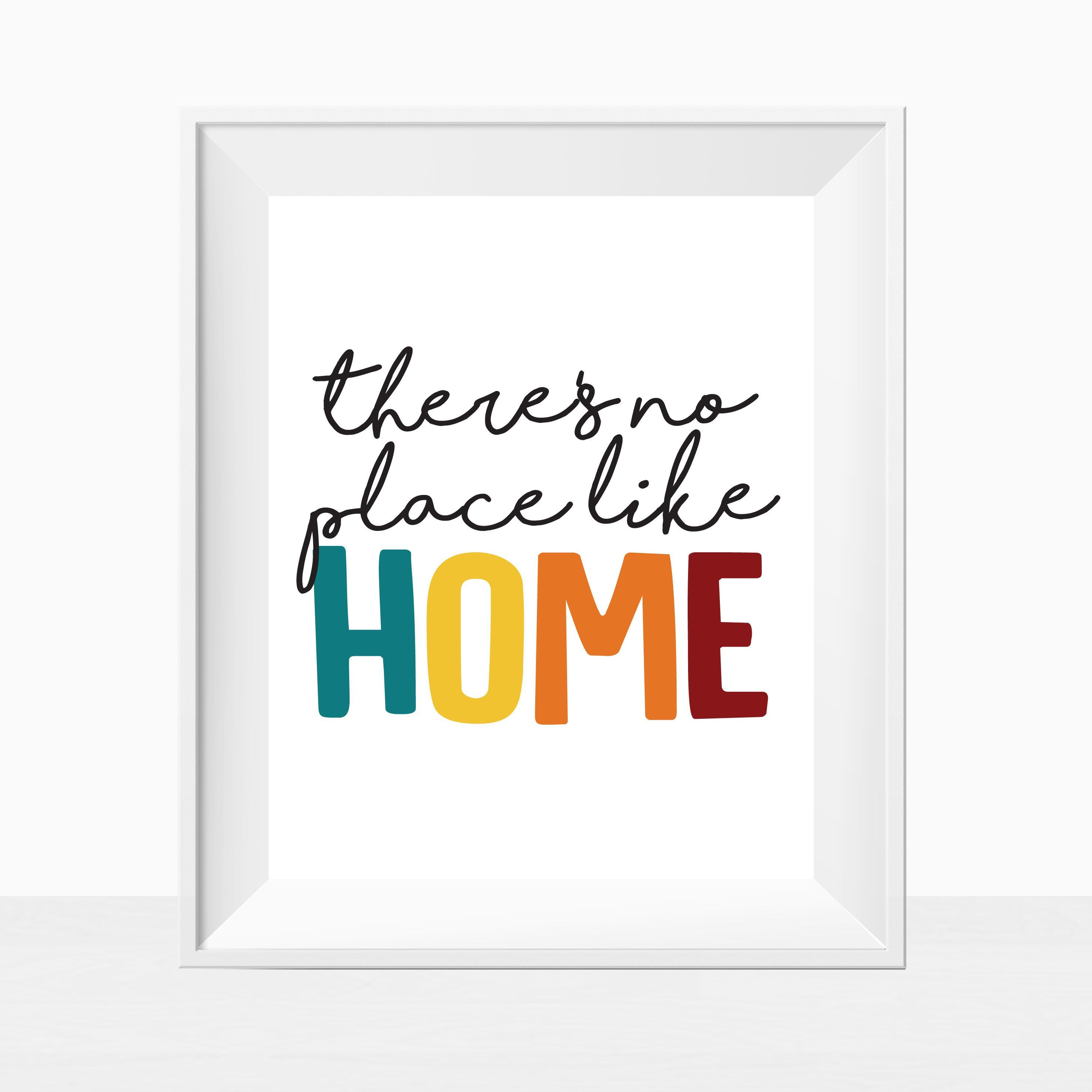 Printable Quote There S No Place Like Home Pop Of Color Wall Art Colorful Home Decor Minim Printable Quotes Inspirational Quotes Wall Art Modern Quotes