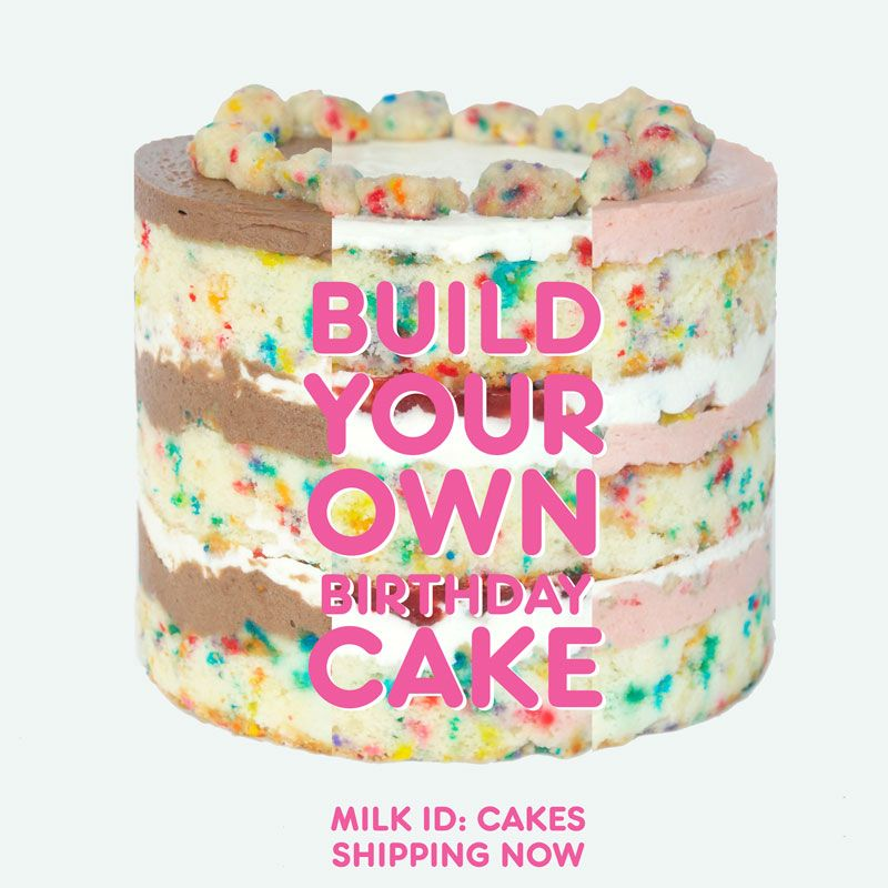 Purchase A Customized Birthday Cake Online For Shipping Milk Bar East Village Corner Of 13th Street 2nd Avenue