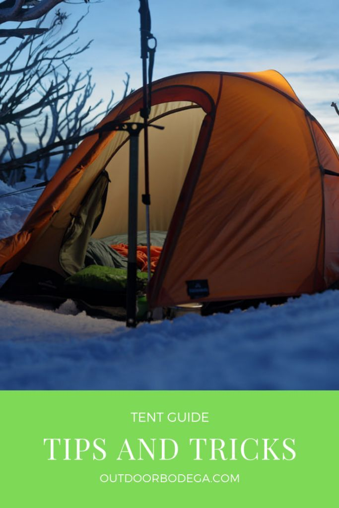 tent guide tips and tricks