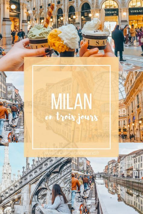 Milan en trois jours.