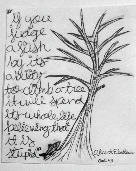 I Love This Quote By Albert Einstein It Is So True Quick Sketch