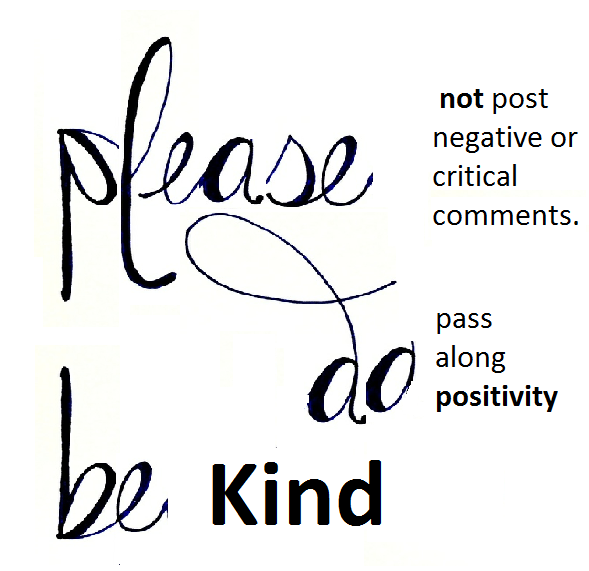 if you don't have a kind comment . . .