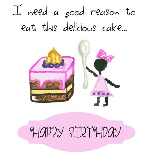 Whatsapp a cute reason to your friend to have a #cake on her ...