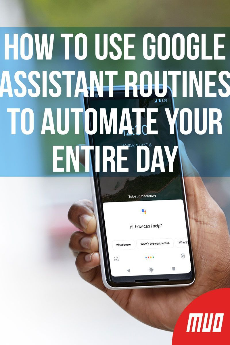 How to Use Google Assistant Routines to Automate Your