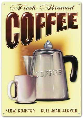 Fresh Brewed Coffee Tin Sign at AllPosters.com