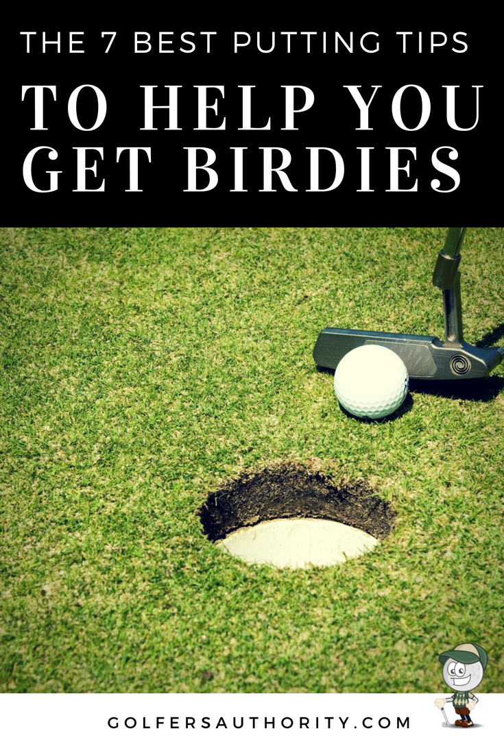 The 7 Best Putting Tips And Techniques To Get Birdies With Infographic Putting Tips Golf Golf Tips