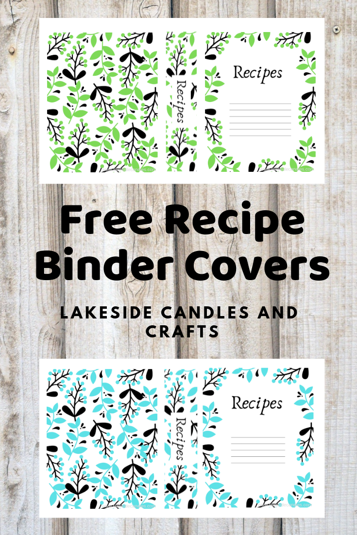 Printables By Lakeside Candles And Crafts Lakeside Candles And Crafts Recipe Binder Cover Recipe Binder Printables Free Recipe Binder Printables