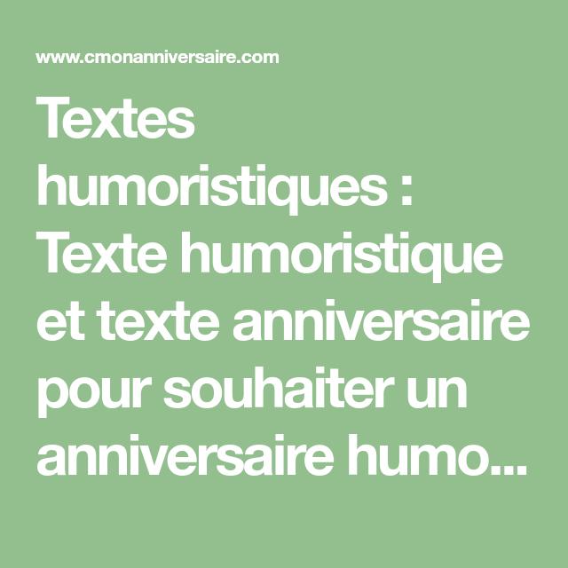 Textes Humoristiques Texte Humoristique Et Texte Anniversaire Pour