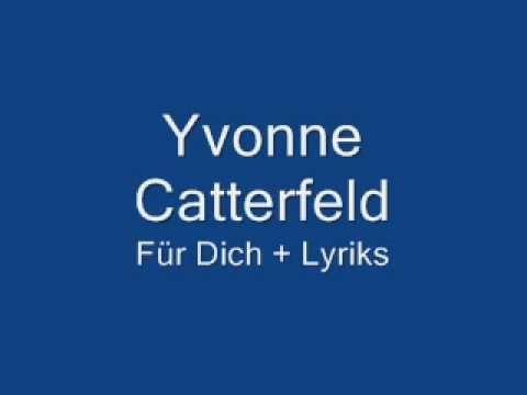 Yvonne Catterfeld Fur Dich Lyrics Yvonne Catterfeld Catterfeld Gute Nacht Liebe